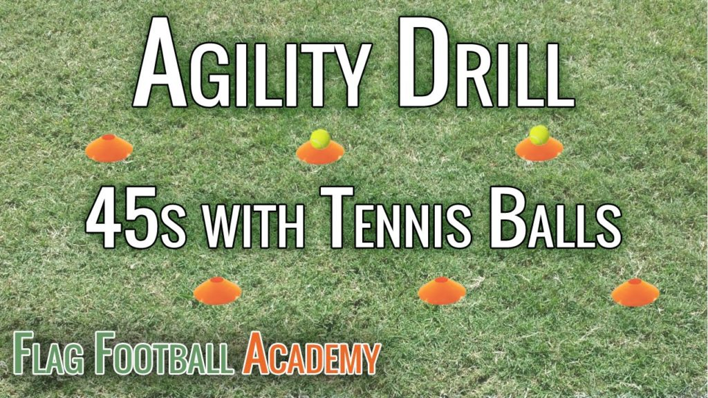 Flag Football Agility Drill – 45s with Tennis Balls