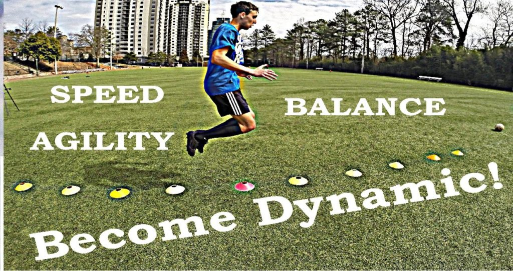 Soccer Training 2017: Become Dynamic!★Speed★Agility★Balance★
