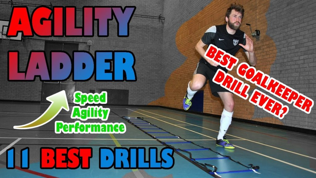 11 Agility / Speed Ladder Drills for Football / Futsal Goalkeeper Performance