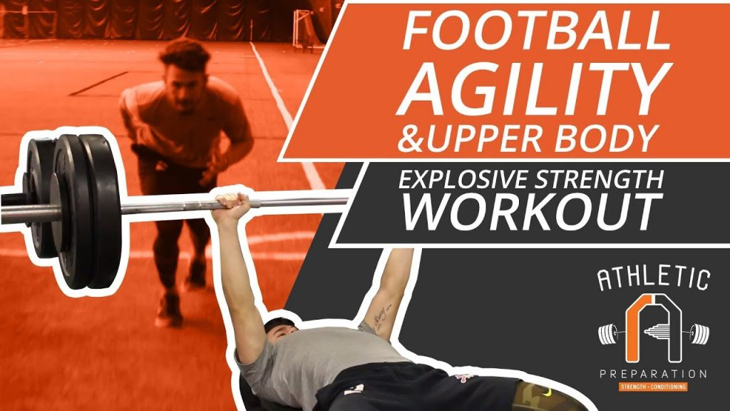 Agility And Upper Body Explosive Strength Workout For Football