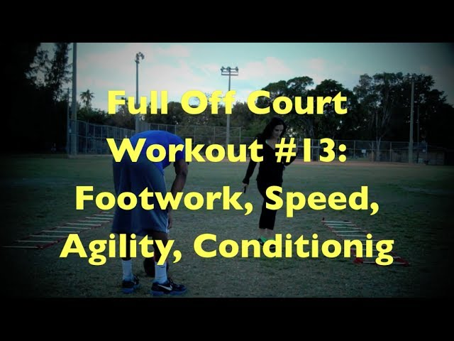 Full Off-Court Workout #13: Footwork, Speed, Agility, Conditioning | Dre Baldwin