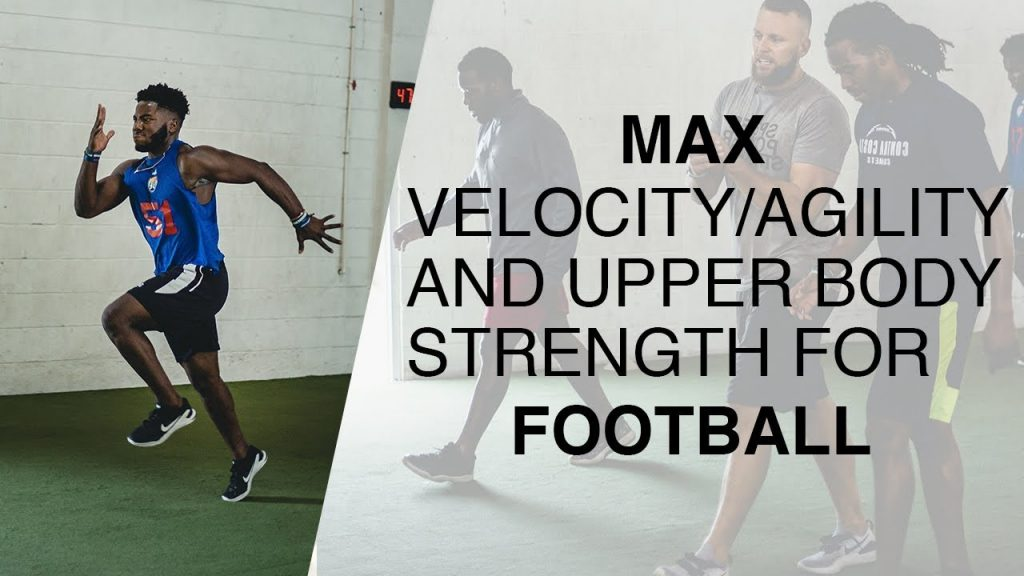 Max Velocity/Agility and Upper Body Strength for Football | Overtime Athletes