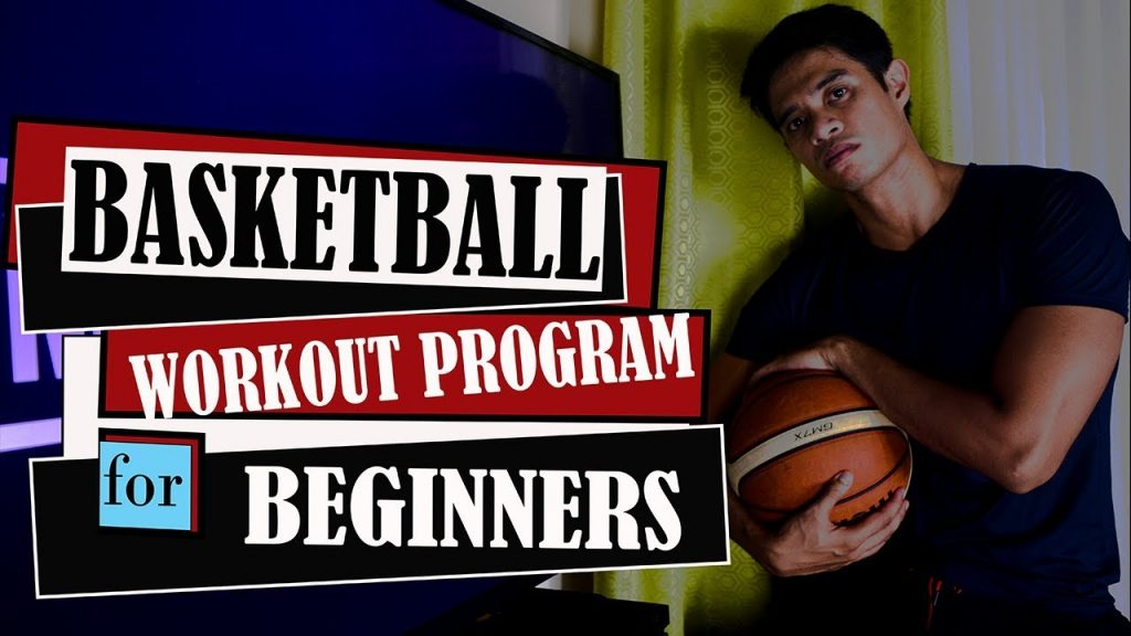 Basketball Workout Program for Beginners (Tagalog Content)