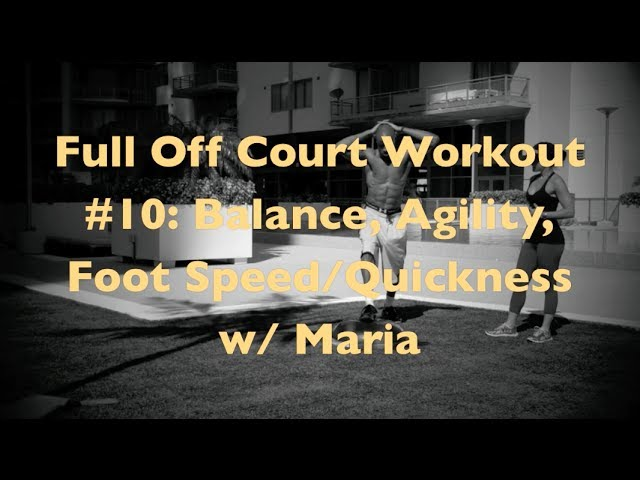 Full Off Court Workout #10: Balance, Agility, Foot Speed/Quickness w/ Maria | @DreAllDay