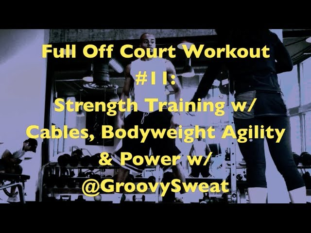 Full Off-Court Workout #11: Strength Training w/ Cables, Bodyweight Agility & Power | @DreAllDay